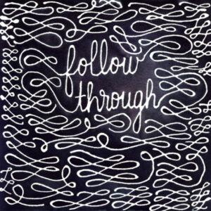 Follow Through Print by Kristin Nohe