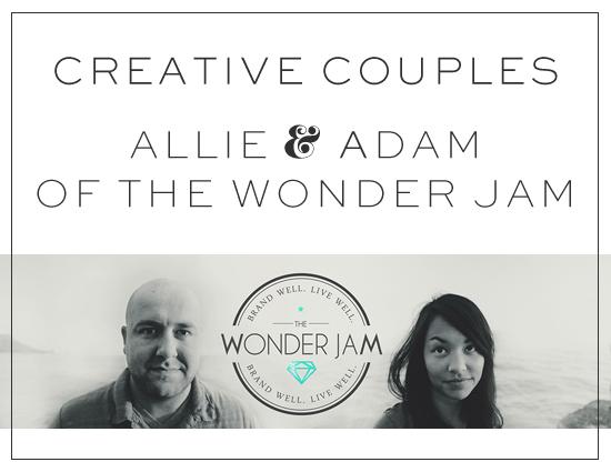 Creative Couples - Adam & Allie of The Wonder Jam