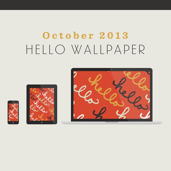 October's Hello Wallpaper