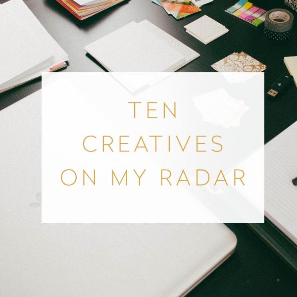 10 Creatives On My Radar - Studio 404