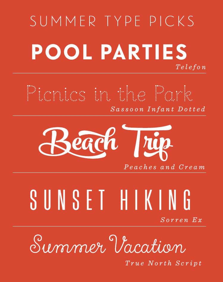 Summer Type Picks