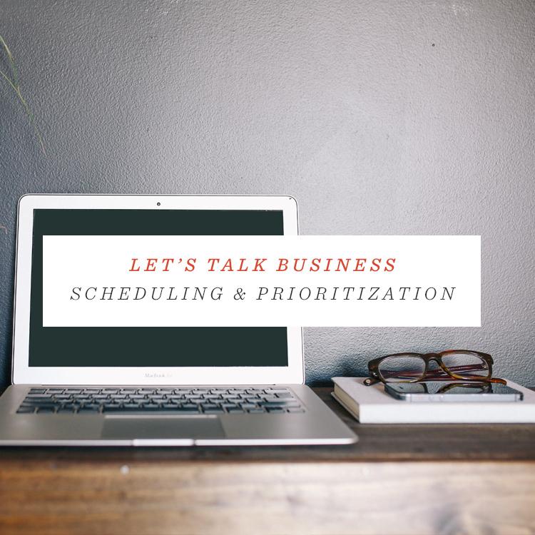 Let's Talk Business: Scheduling & Prioritization - Studio 404