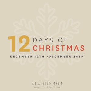 12 Days of Christmas - Studio 404