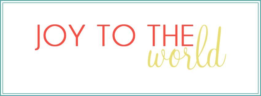 Joy to the World - Jelly Design Studio