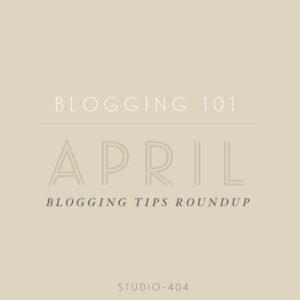 April Blogging Tips
