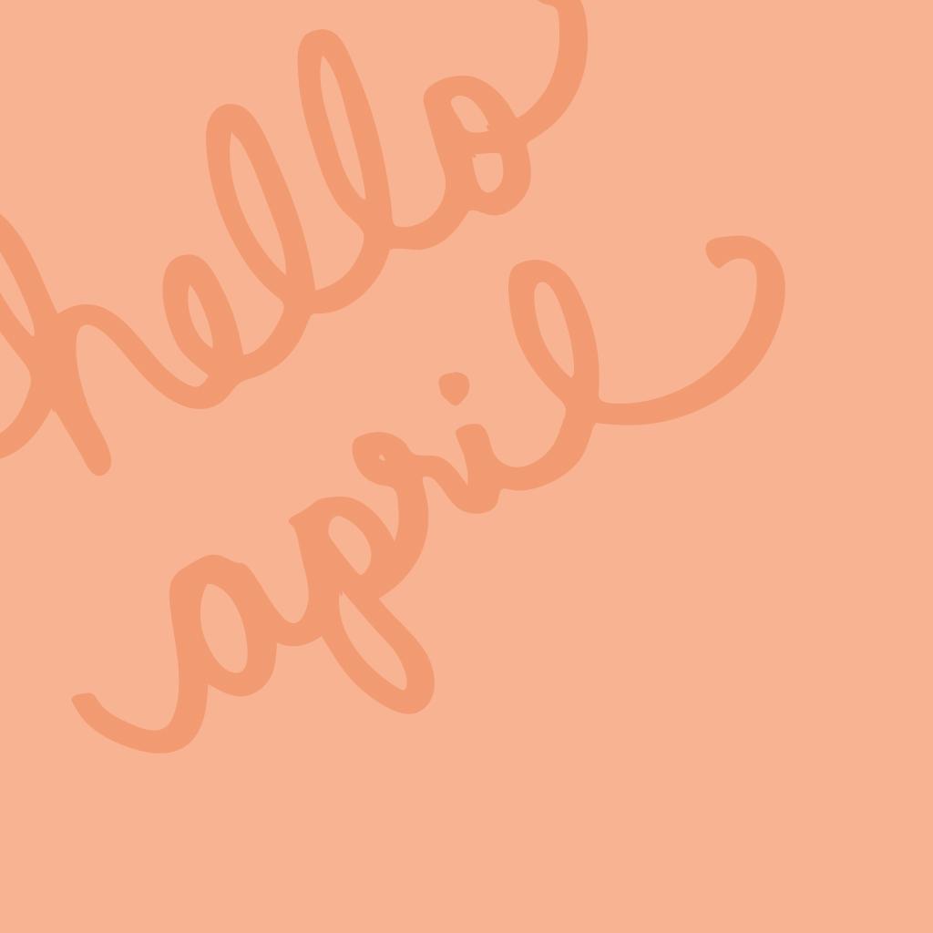 Hello April iPad Wallpaper