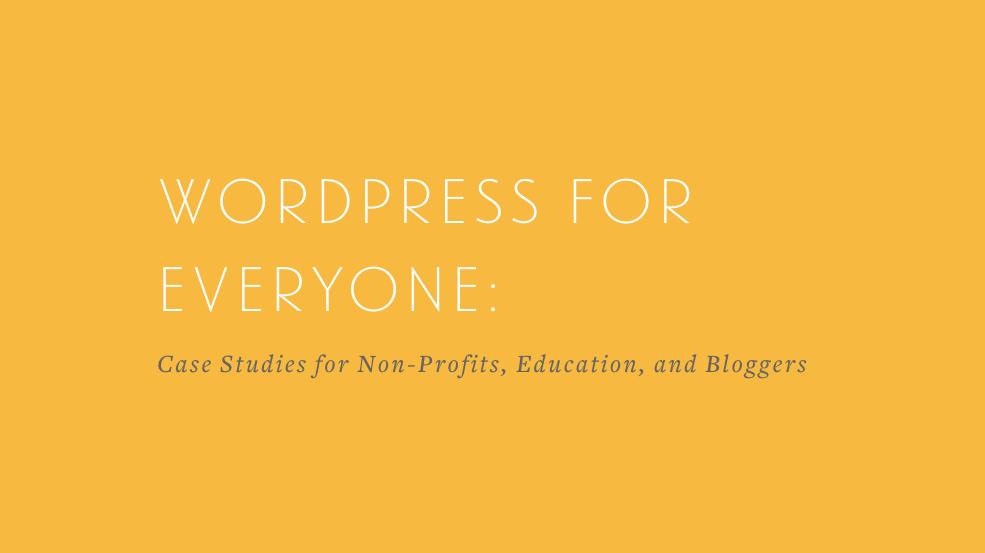 WordCamp Orlando - WordPress for Everyone