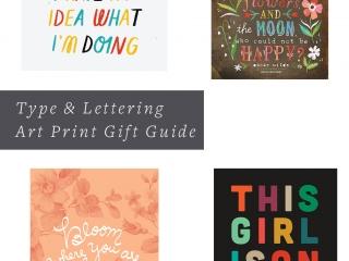 Type & Lettering Print Art Gift Guide - Studio 404