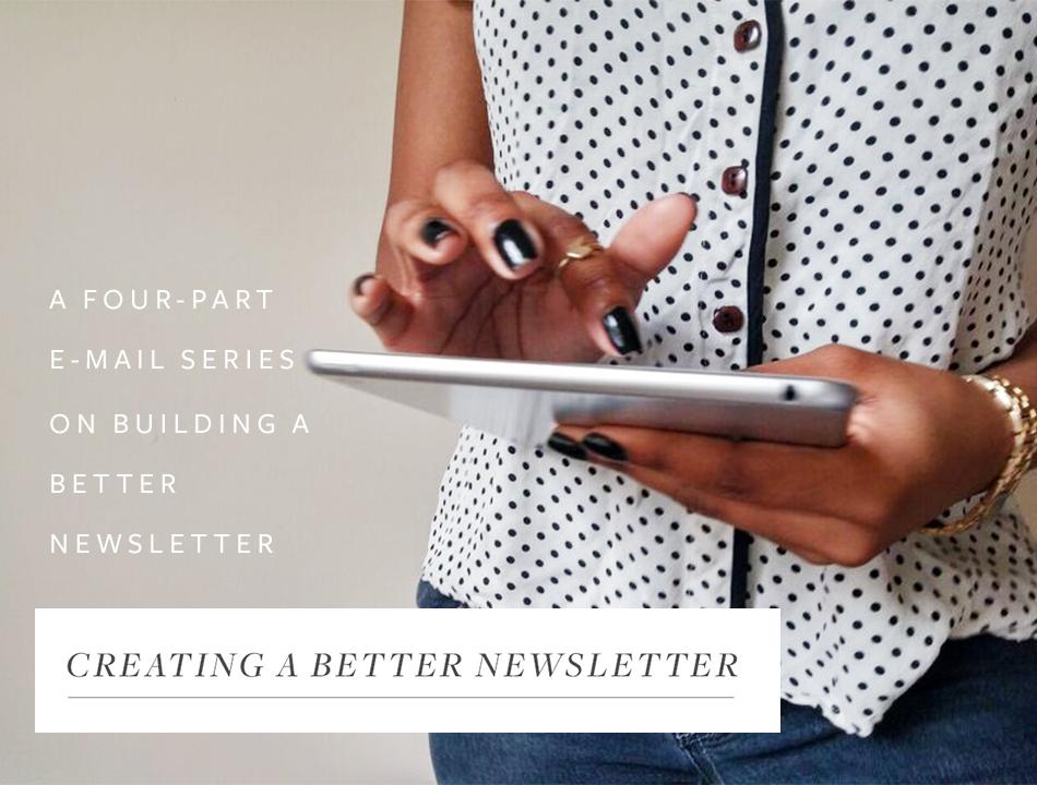 Creating A Better Newsletter - Studio 404