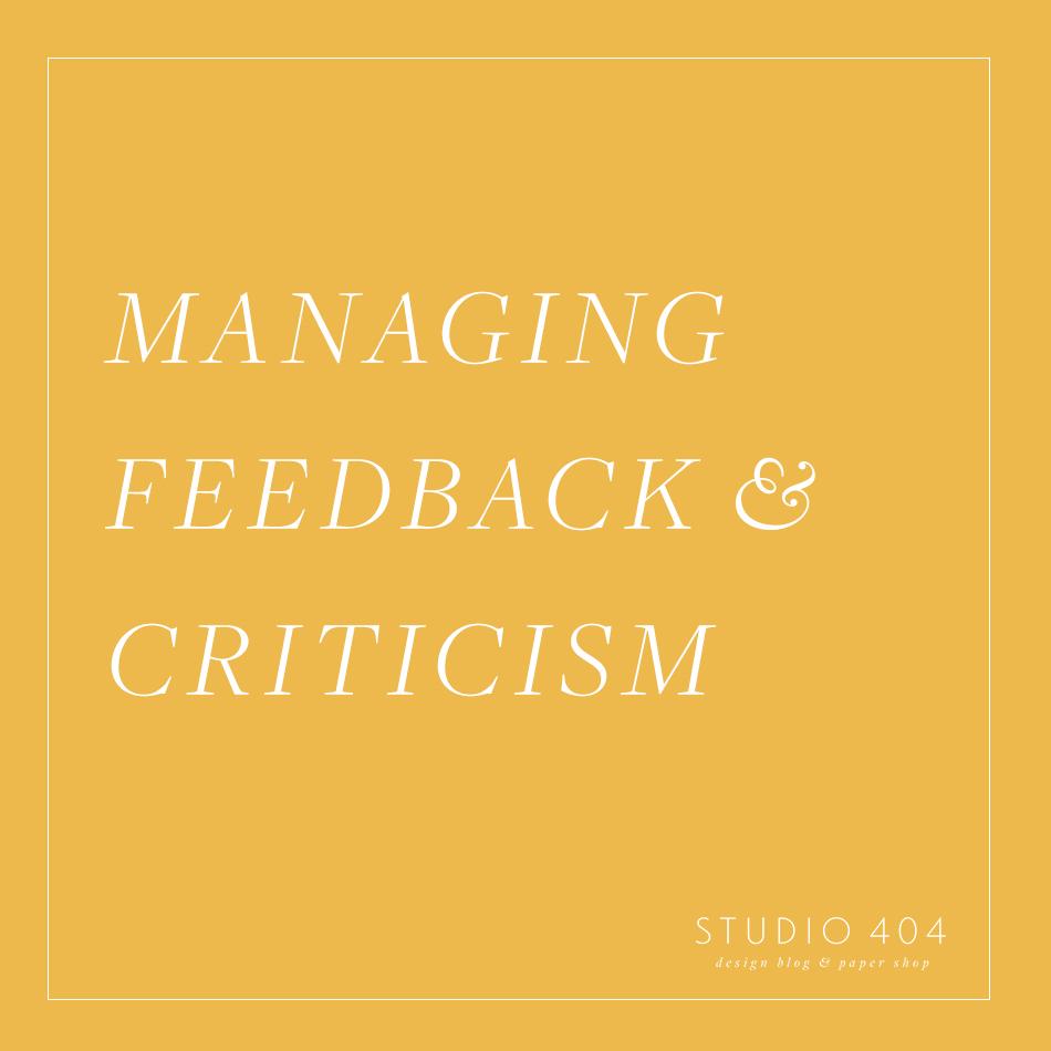 Managing Feedback & Criticism - Studio 404