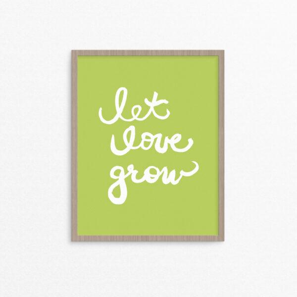 Let Love Grow Art Print - Studio 404 Paper