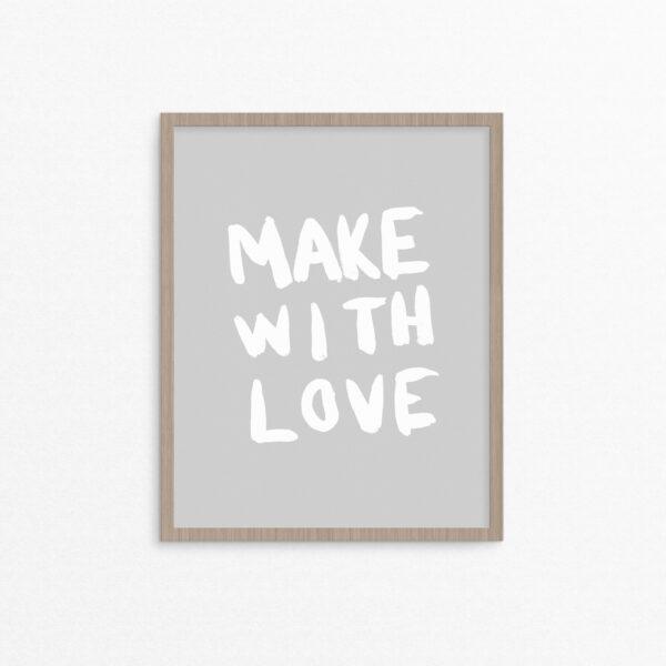 Make with Love Art Print - Studio 404 Paper