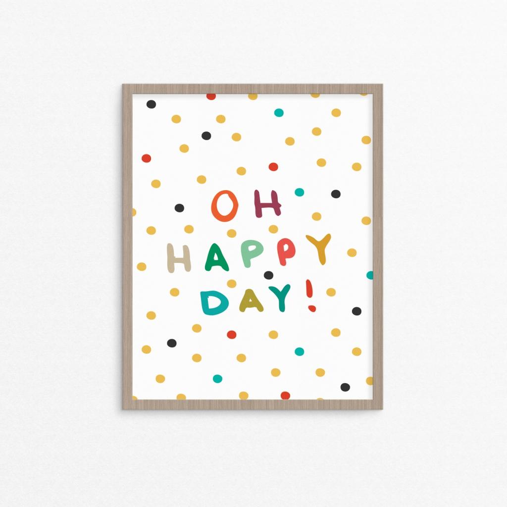 Oh Happy Day Polka Dot Print - Studio 404 Paper
