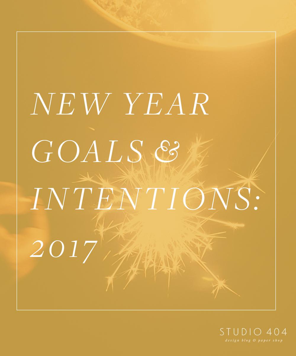 New Year Goals & Intentions - Studio 404