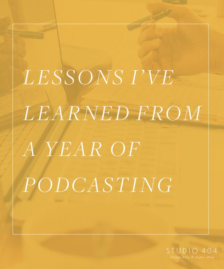 Lessons I've Learned from Podcasting - Studio 404 Blog