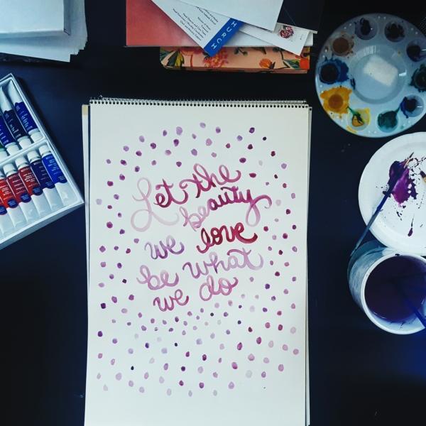 Let the Beauty We Love Original Watercolor