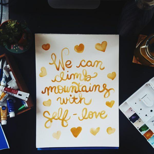 Climb Mountains with Self-Love Original Watercolor