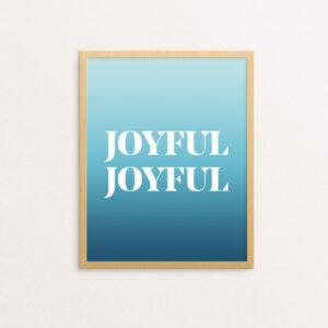 Joyful Joyful in a white serif with a blue gradient background